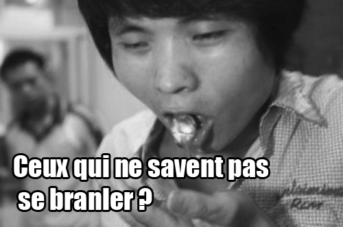 comment faire branler